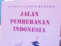 """Resensi Buku """"JALAN  PEMBEBASAN INDONESIA"""" Karya Angelo Wake Kako"""