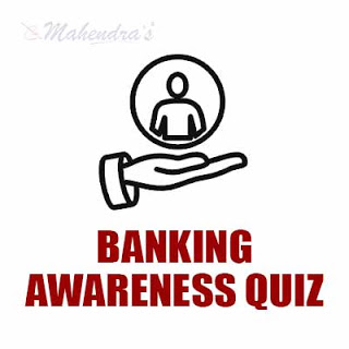Banking Awareness Quiz For Dena Bank Exam : 28- 05 - 18