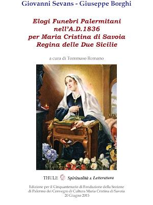 Elogi  funebri palermitani  nell' A.D. 1836 per Maria Cristina di Savoia Regina delle Due Sicilie