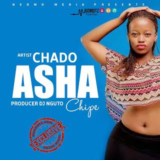 Download Mp3 | Chado - Asha Chipe (Singeli)