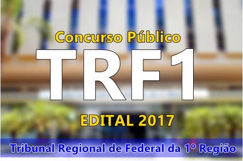 apostila concurso Tribunal Regional Federal 1ª Região (TRF-1 2017).