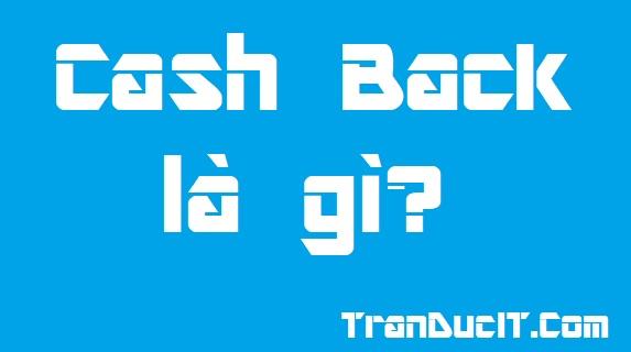 Cash back là gi