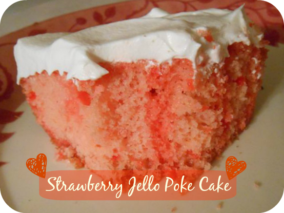 Jello Poke Cake Recipe With Pudding: The Better Baker: Simple Jello Poke Cake