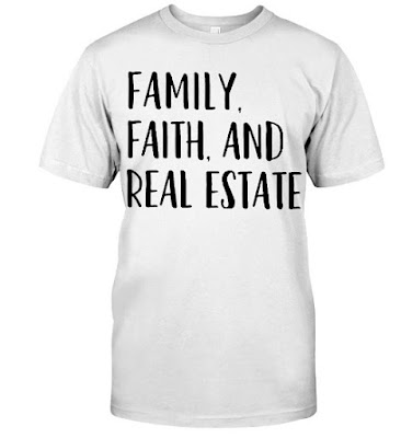 Realtor Realtor Family Faith And Real Estate T Shirt Hoodie Sweatshirt
