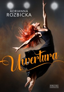 http://zysk.com.pl/nowosci%2C-zapowiedzi/uwertura---adrianna-rozbicka