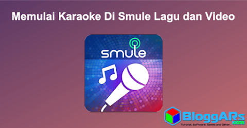 Memulai Karaoke Di Smule