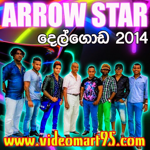 ARROW STAR LIVE IN DELGODA 2014
