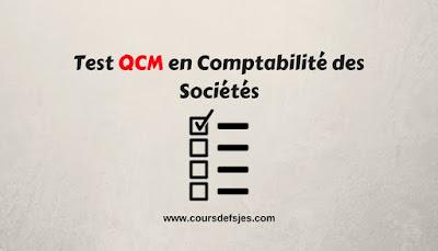 Test QCM en Comptabilité des Sociétés