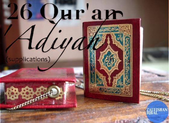 26 Qur'an `Adiyah (Duas With Translation) | Zaufishan