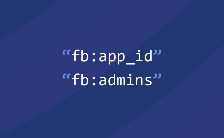 Cara Membuat Property fb:app_id dan fb:admins untuk Meta Tag