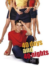 Watch 40 Days and 40 Nights Online Free in HD