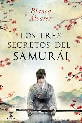 Los tres secretos del samurái - Blanca Álvarez (2013)