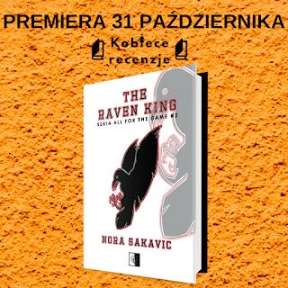 The Raven King - Nora Sakavic (PATRONAT MEDIALNY)