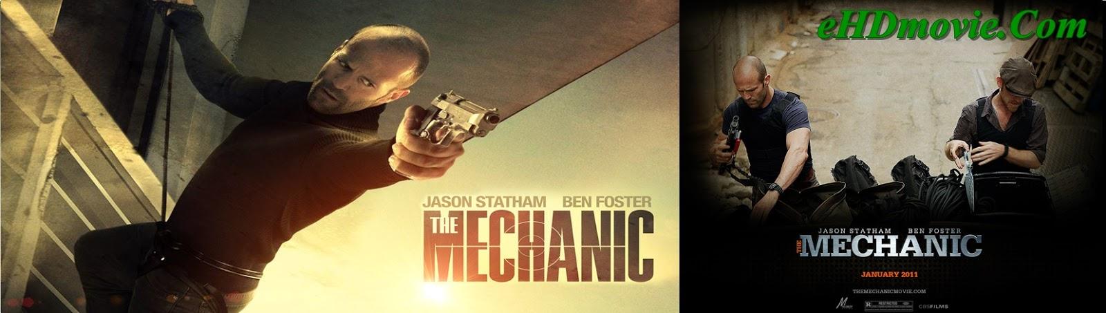 The Mechanic 2011 Full Movie Dual Audio [Hindi – English] 720p - 480p ORG BRRip 300MB - 700MB ESubs Free Download