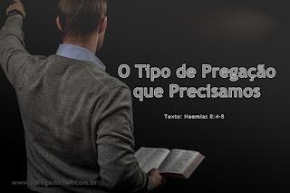 O Tipo de Pregação que Precisamos