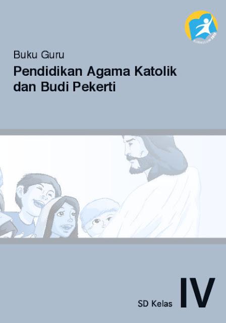 Download Buku Guru Kurikulum 2013 SD Kelas 4 Mata Pelajaran Pendidikan Agama Konghuchu dan Budi Pekerti