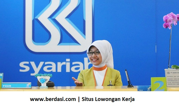 Penerimaan Pegawai Bank BRI Syariah IT Officer Program (ITOP)