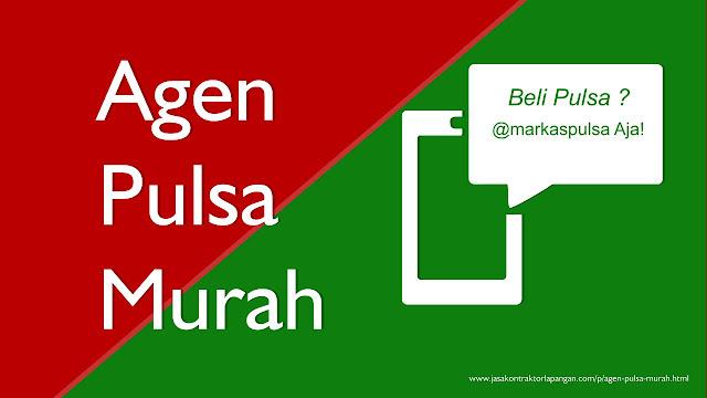 Agen Pulsa Murah, Distributor Pulsa Termurah