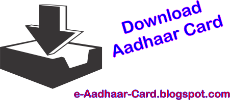 Download e-Aadhaar Card Free of Cost