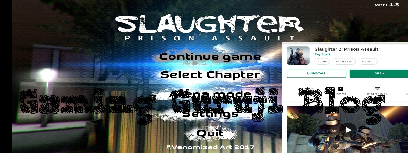 slaughter 2 prison assault game android