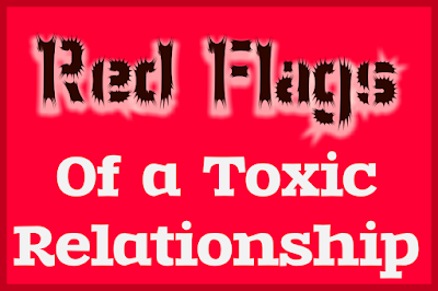 Red Flags of a Toxic Relationship