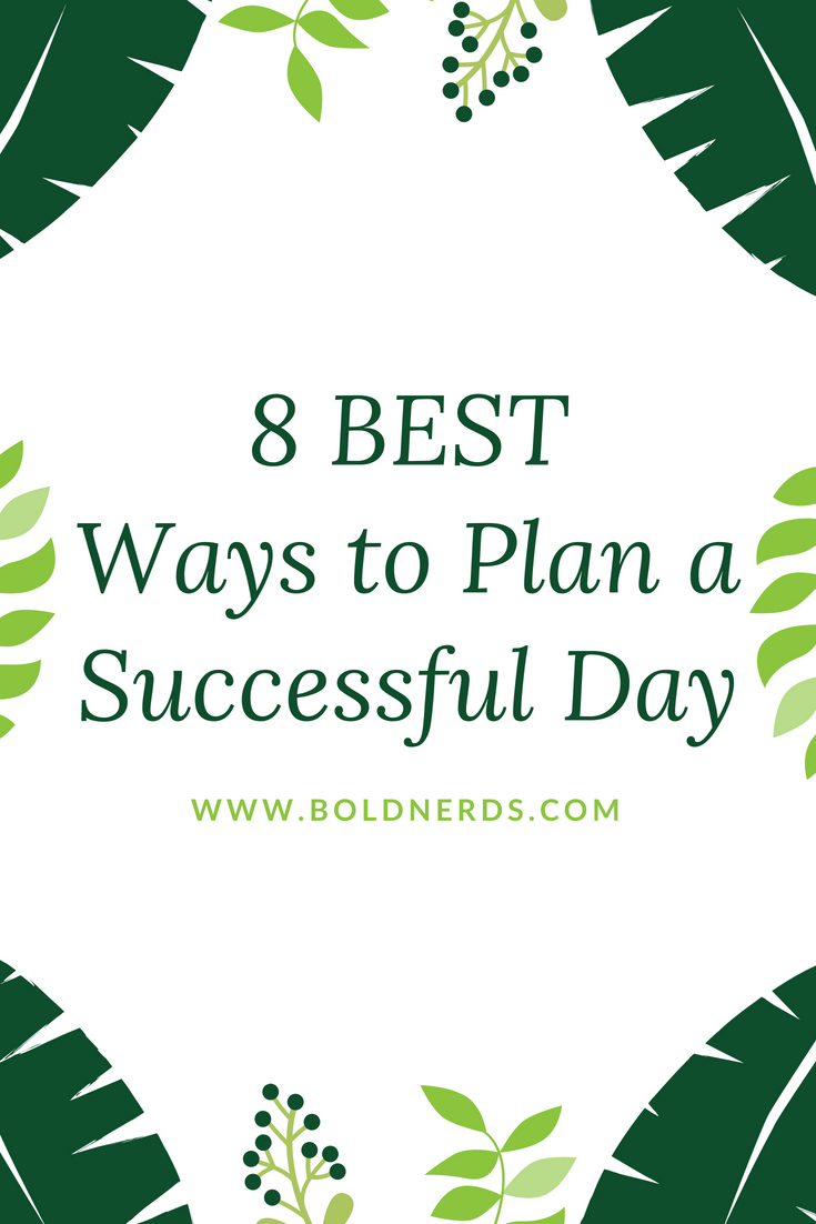 8 Best Ways to Plan a Successful day