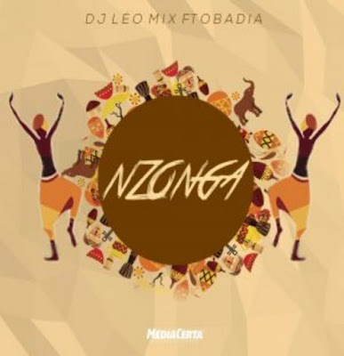 Dj Léo Mix feat. Obadia – Nzonga (Original Mix)