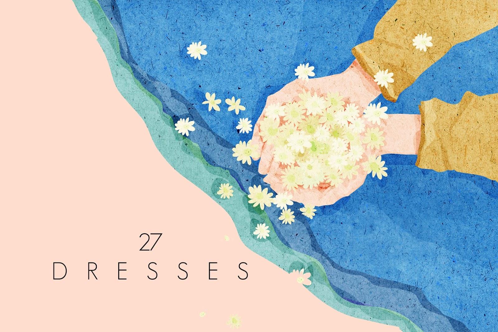 27 Dresses ft 27Dress