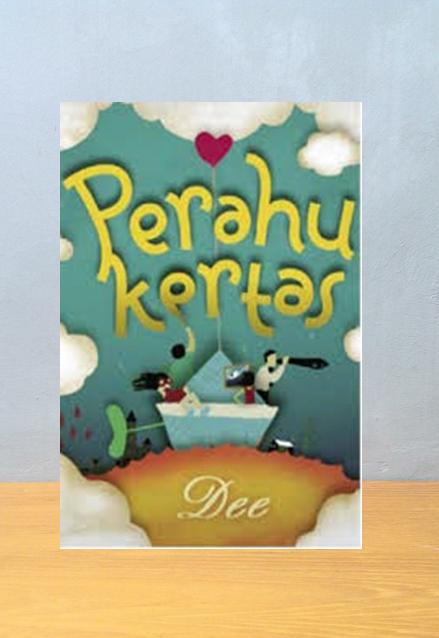 PERAHU KERTAS, Dewi Lestari