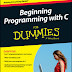 (Dummies) Beginning Programming with C For Dummies