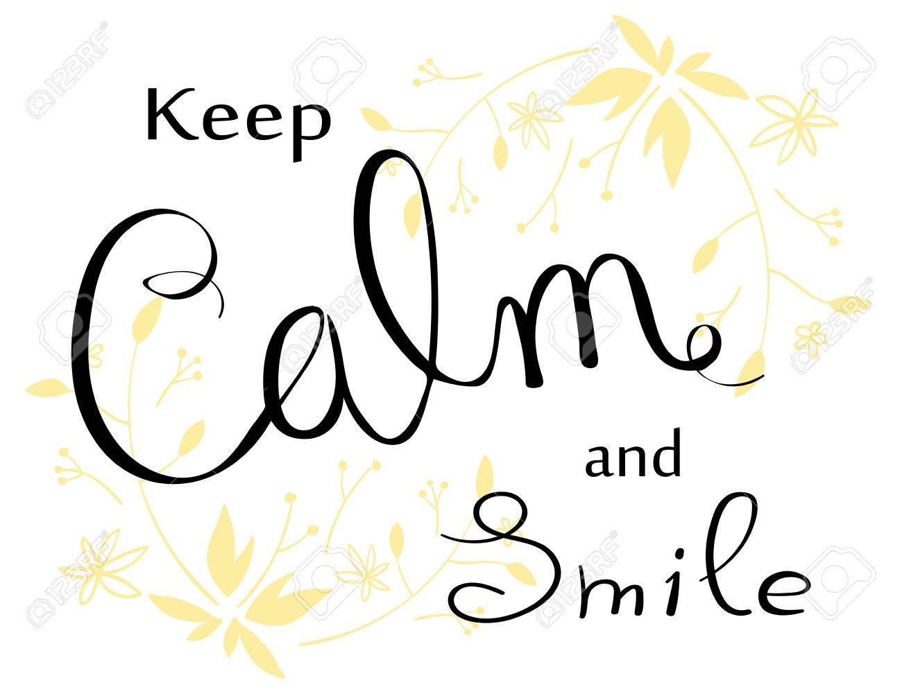 Positive Independent Quotes: Keep Calm And Smile