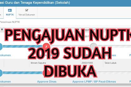 Pengajuan NUPTK Tahun 2019-2020 Sudah Dibuka Kembali | Cek syarat-syarat dan dokumen upload di Verval PTK