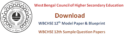 WBCHSE11th & 12th Model Questions Papers 2017 Blueprint