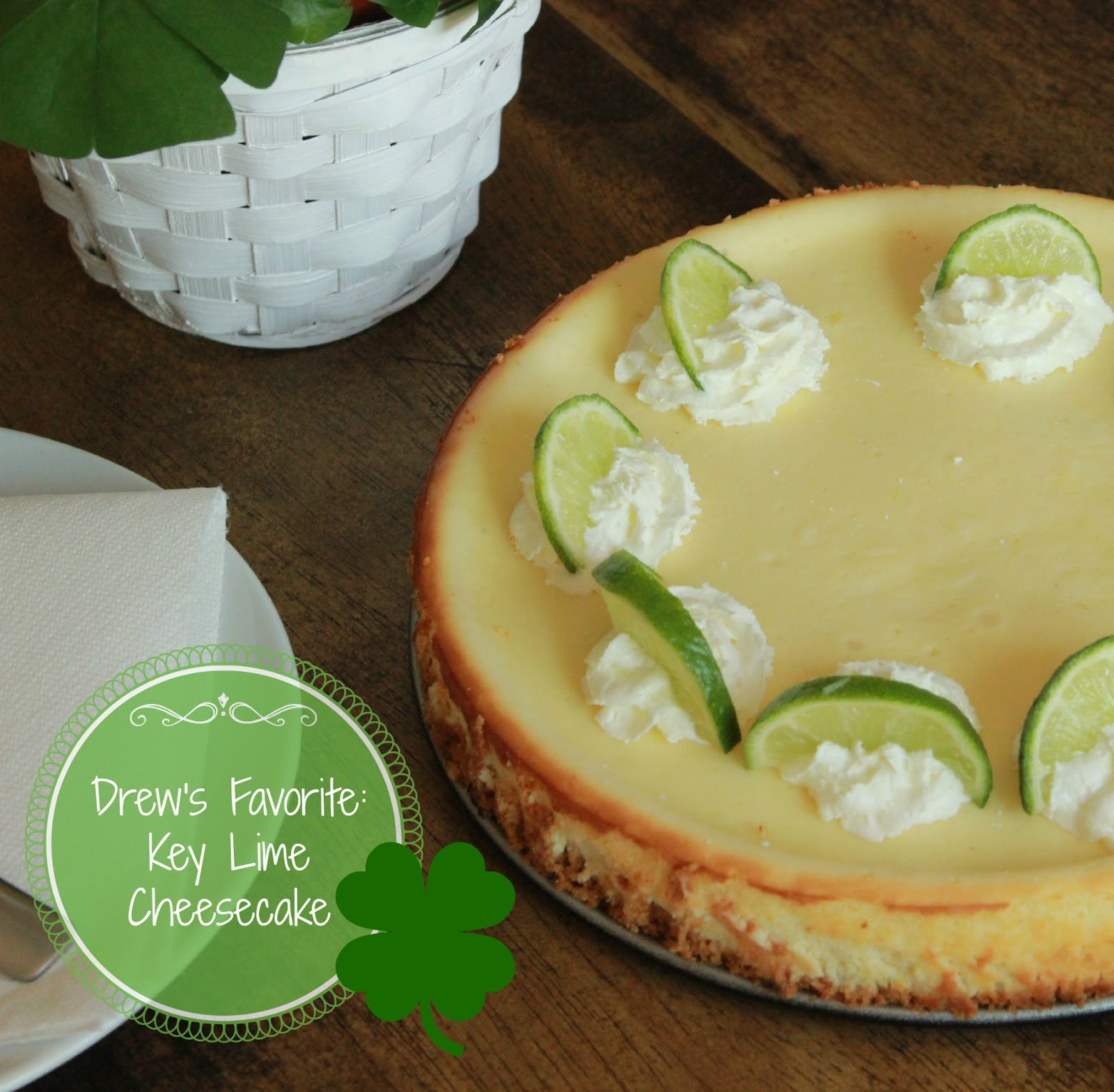 Key Lime Cheesecake for Drew and Green Day ~