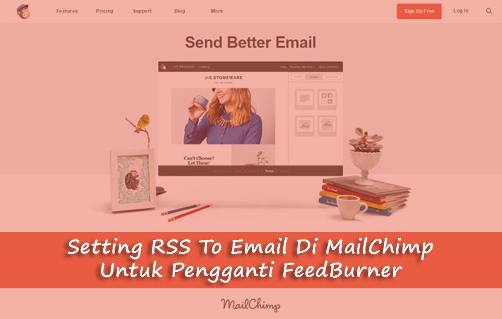 Cara Setting RSS To Email Di MailChimp Alternatif Pengganti FeedBurner
