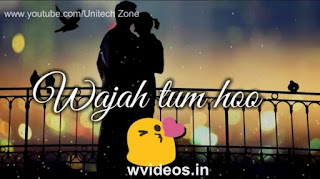 Wajah Tum Ho Whatsapp Status Love Video