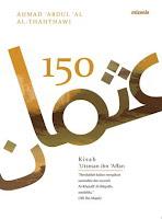 150 Kisah Ustman Ibn Affan Penulis Ahmad Abdul Al Al-Thahthawi PDF
