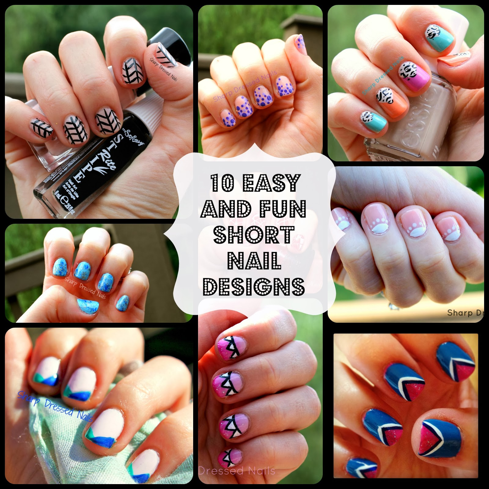 Sharp Dressed Nails 10 Easy And Fun Nail Designs For Short Nails