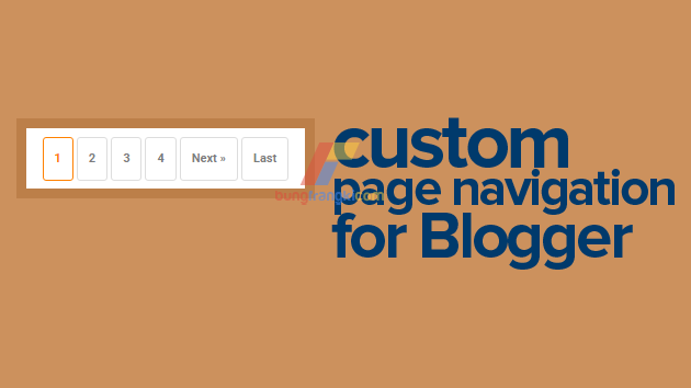 Custom Blog Pager/Nextprev with Number, Unlimited Page Navigation for Blogger