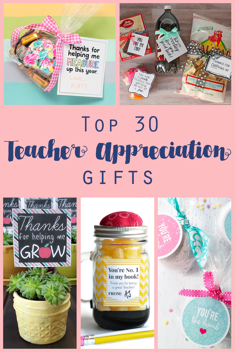 30 Awesome Teacher Appreciation Gifts