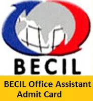 BECIL Office Assistant Admit Card