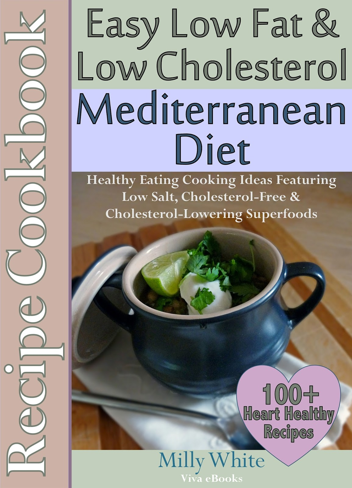 Easy Low Fat, Low Cholesterol Mediterranean Diet Recipe Cookbook