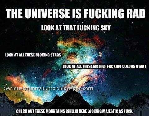 The universe is fucking rad - Sky, Stars, Colors