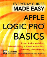 Apple Logic Pro Basics: Expert Advice, Made Easy (Everyday Guides Made Easy)