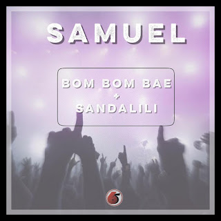 Samuel - Bom Bom Bae + Sandalili