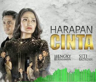 Lirik : Siti Badriah - Harapan cinta (OST. Harapan Cinta)