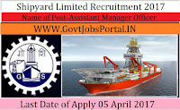 Shipyard Limited Recruitment 2017–Management Trainee, Assistant Manager