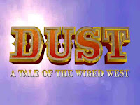 Dust: A Tale of the Wired West