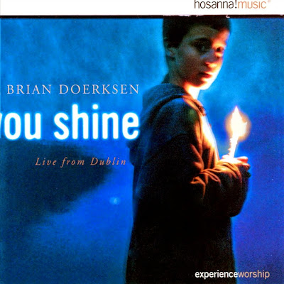 Brian Doerksen-You Shine-