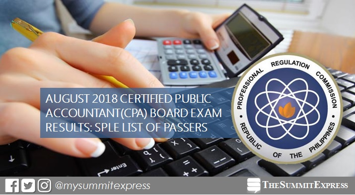 LIST OF PASSERS: August 2018 CPA board exam results SPLE